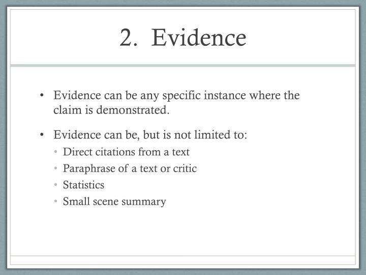 2.  Evidence