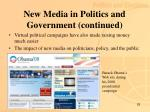 new media in politics and government continued