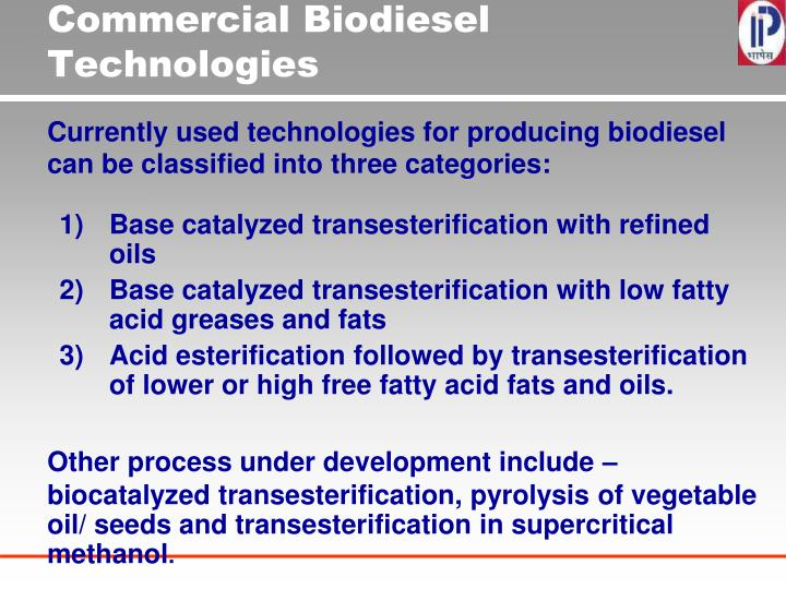 Commercial Biodiesel Technologies