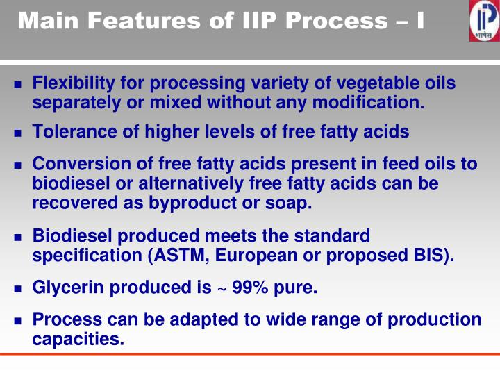 Main Features of IIP Process – I