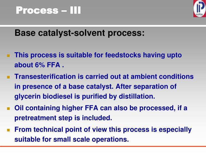 Process – III