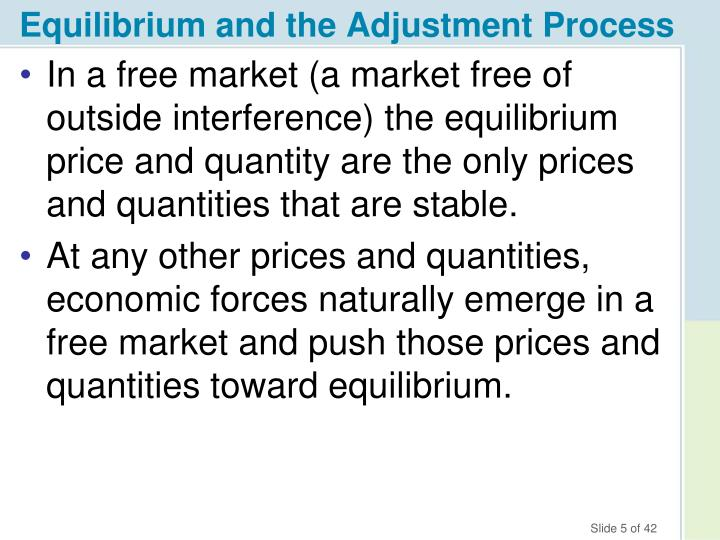 Equilibrium and the Adjustment Process