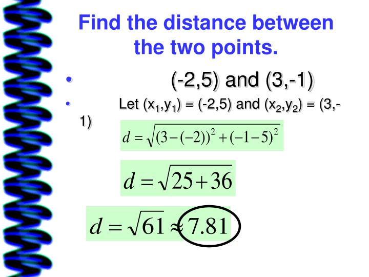 Find the distance between the two points.
