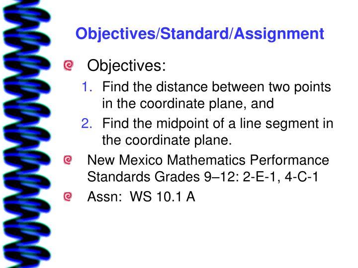 Objectives standard assignment