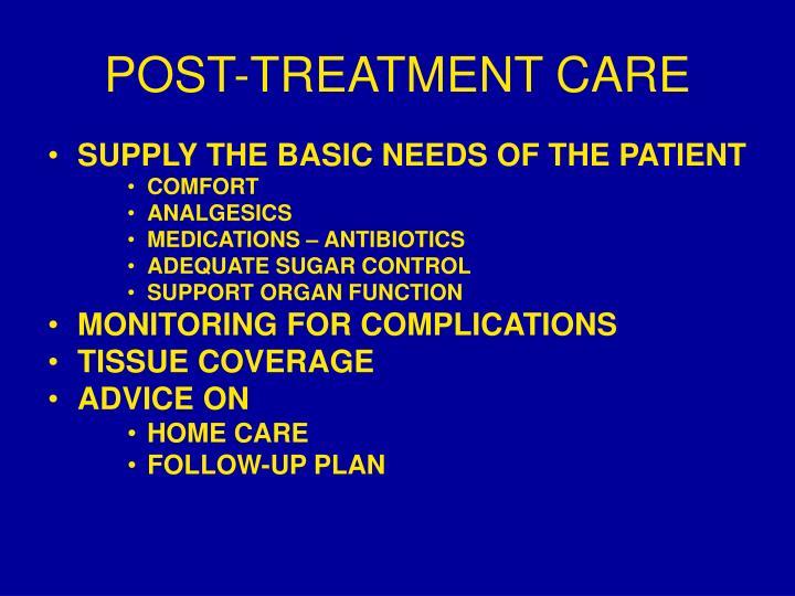 POST-TREATMENT CARE