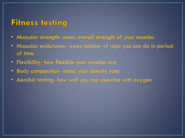 Fitness testing