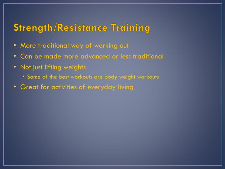Strength/Resistance Training