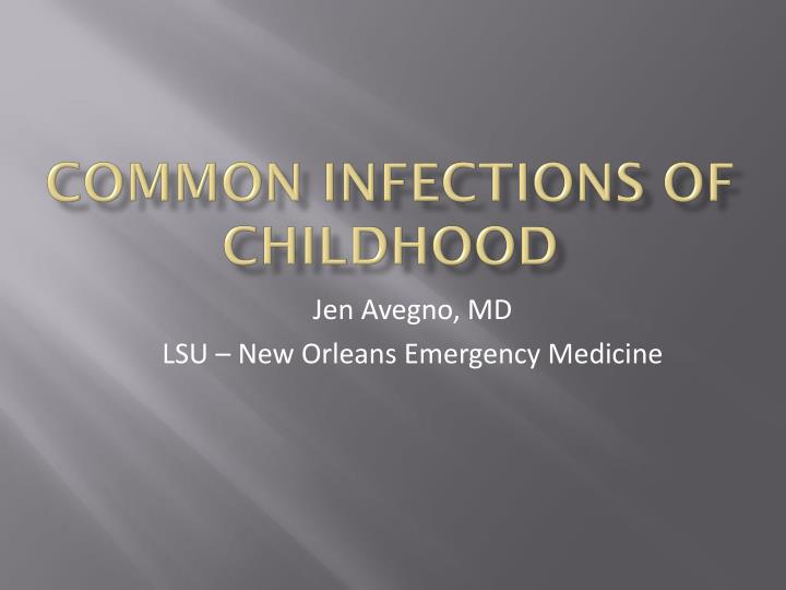 common infections of childhood n.