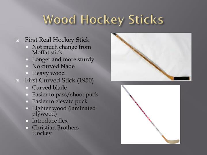 Wood hockey sticks