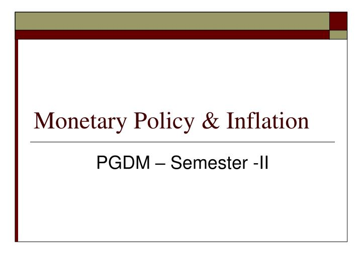 monetary policy and inflation Monetary policy, the fact that these  given its potential impact on inflation dynamics and monetary policy 4 all speeches are available online at www.