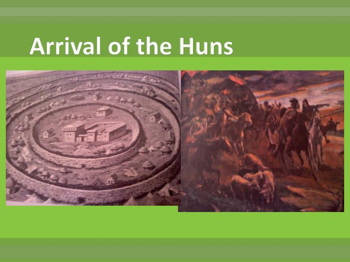 Arrival of the Huns