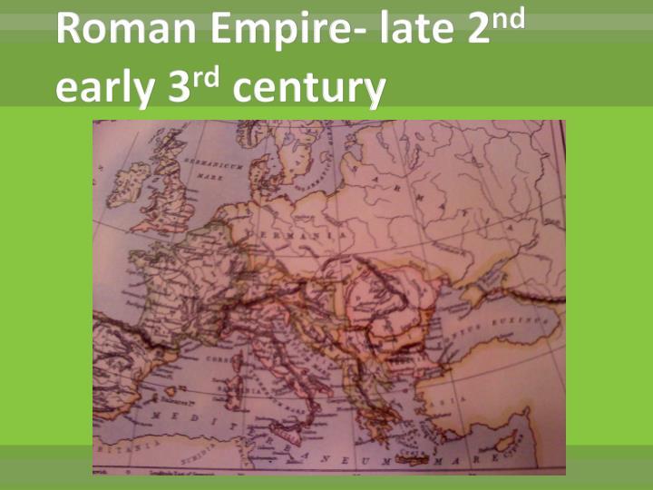 Roman Empire- late 2