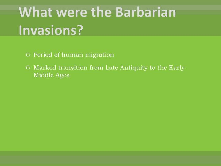 What were the barbarian invasions
