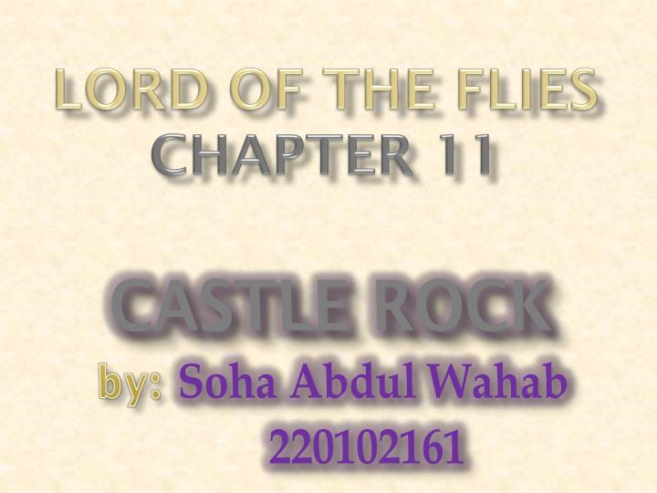 chapter 11 lord of the flies Chapter summary for william golding's lord of the flies, chapter 8 summary find a summary of this and each chapter of lord of the flies questions 11 - 20.