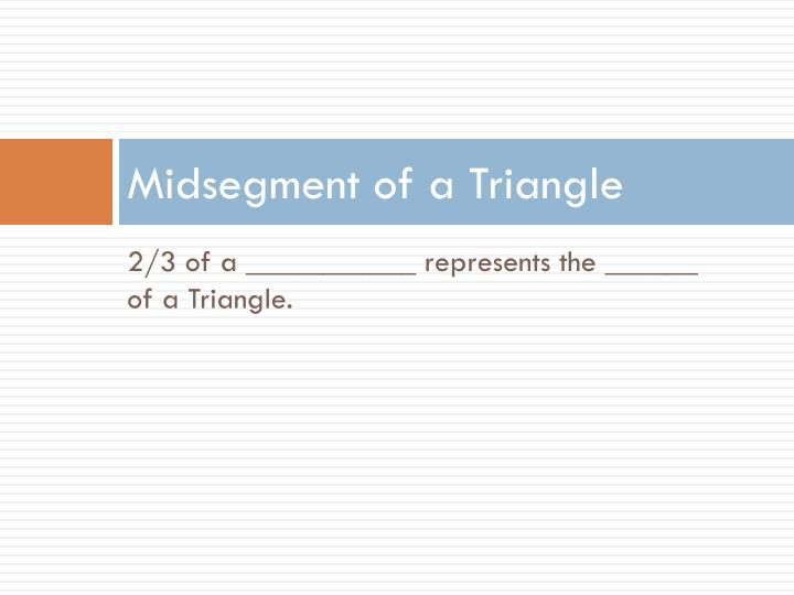 Midsegment of a Triangle