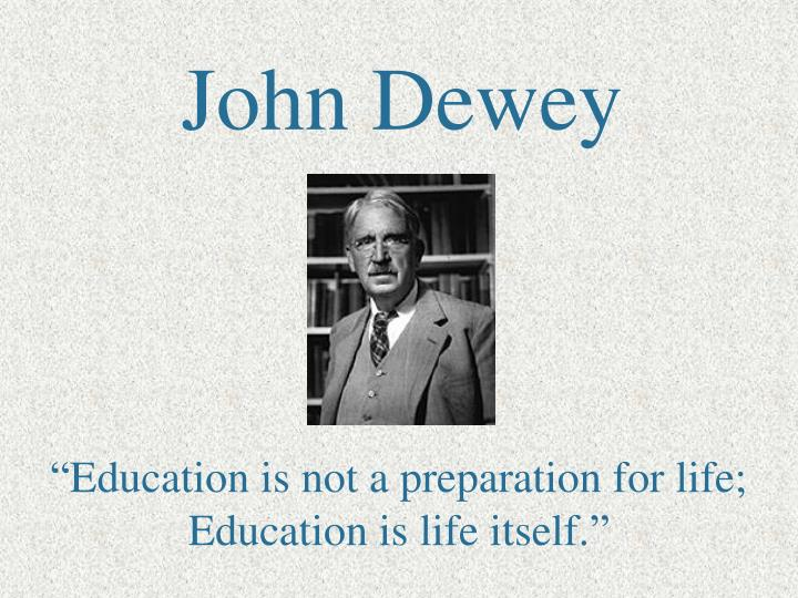 the work of john dewey in the field of progressive education The role of experience in progressive education has a rich and varied theoretical history beginning with rousseau's emile , continuing through the work of johann heinrich pestalozzi, and arguably best enunciated in the pragmatic tradi.