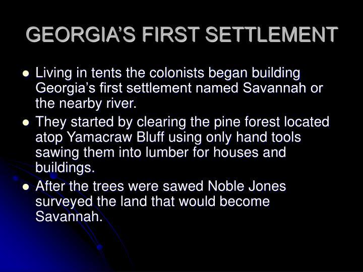 GEORGIA'S FIRST SETTLEMENT