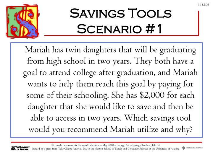 Savings Tools Scenario #1