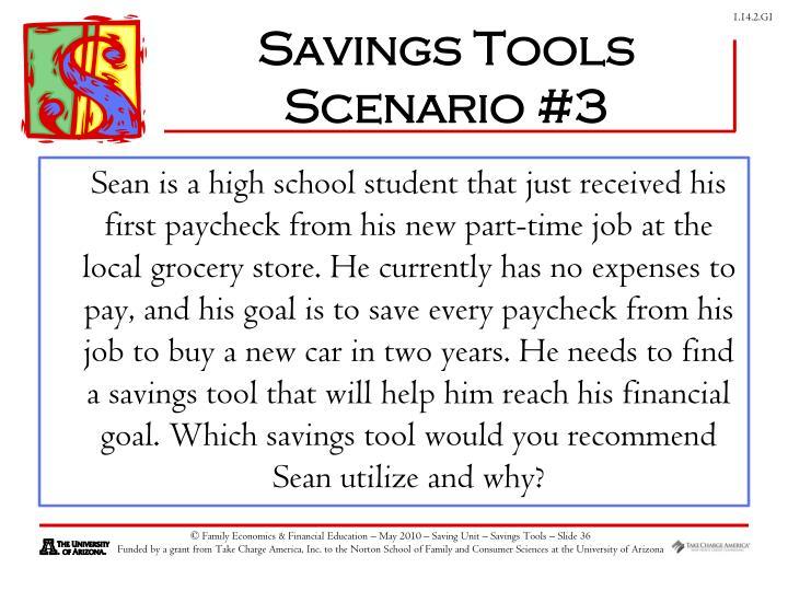 Savings Tools Scenario #3
