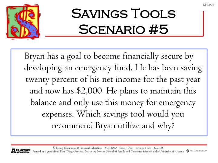 Savings Tools Scenario #5