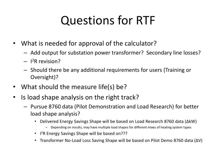 Questions for RTF