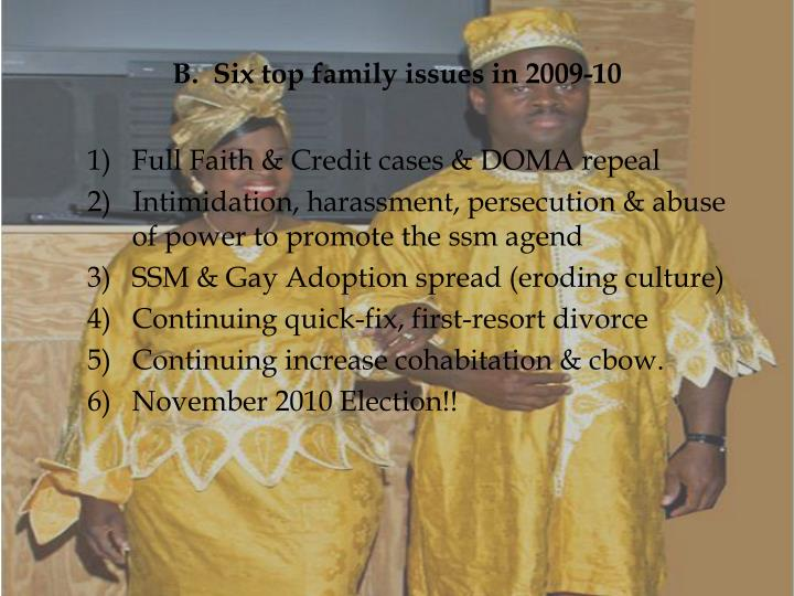 B.  Six top family issues in 2009-10