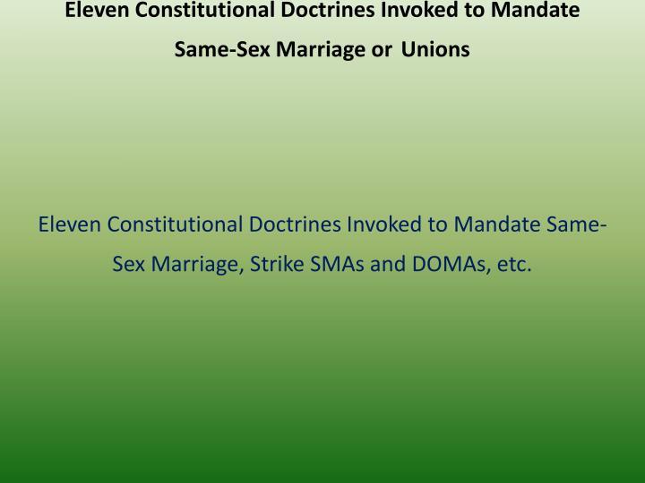 Eleven Constitutional Doctrines Invoked to Mandate