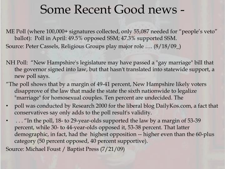 Some recent good news