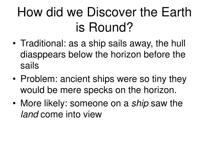How did we discover the earth is round