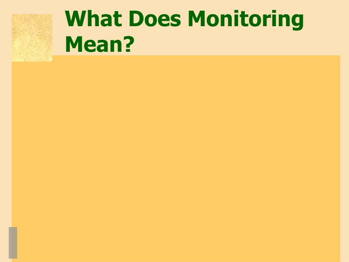 What Does Monitoring Mean?