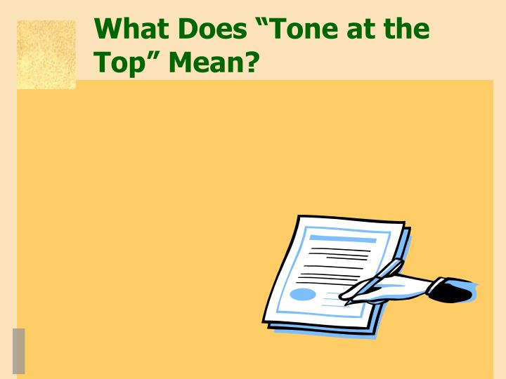 "What Does ""Tone at the Top"" Mean?"