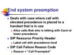 end system preemption