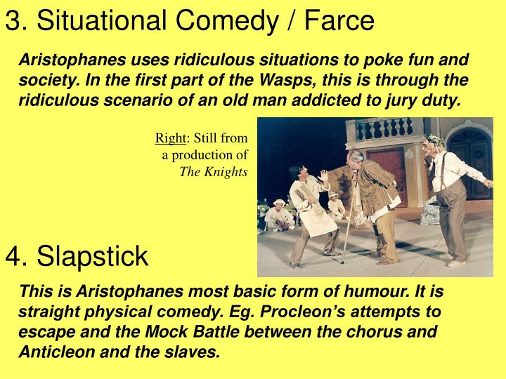 Ppt aristophanes what s funny powerpoint presentation for Farcical part of speech