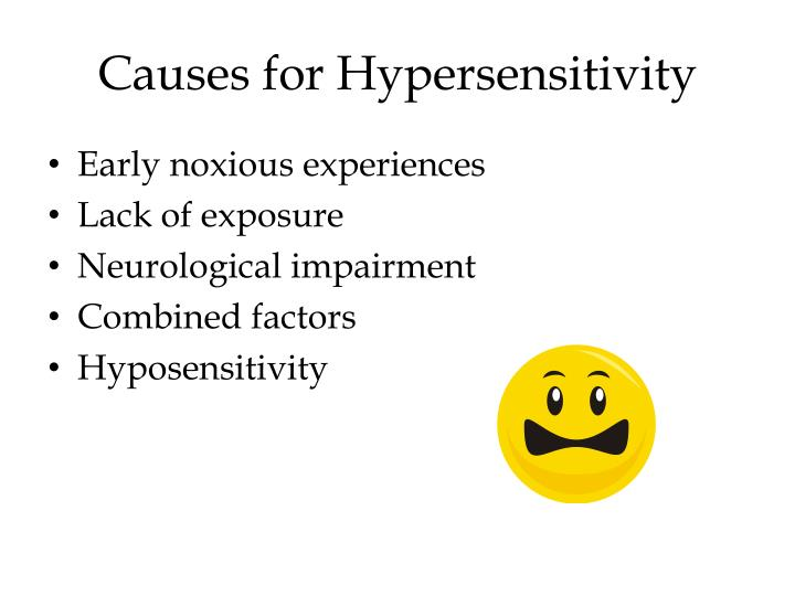Causes for Hypersensitivity