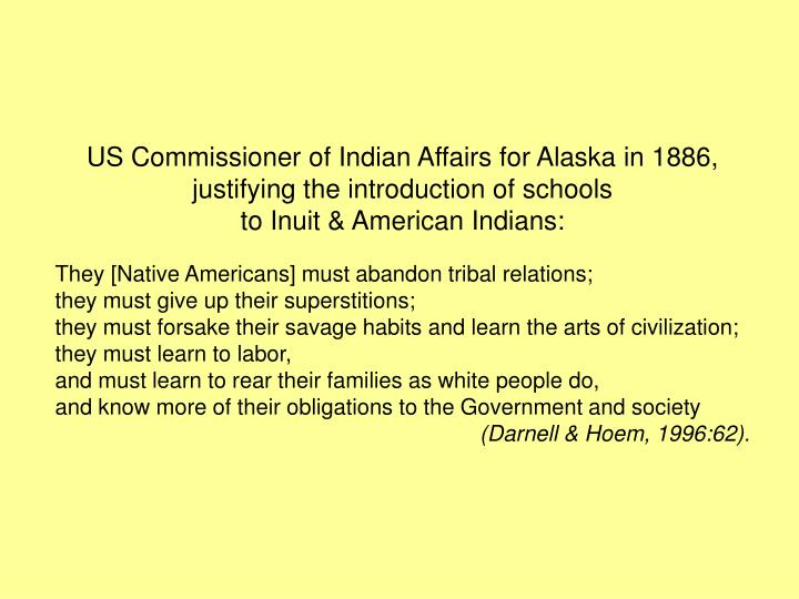 US Commissioner of Indian Affairs for Alaska in 1886,