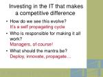 investing in the it that makes a competitive difference10