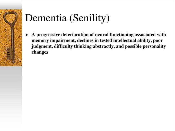 Dementia (Senility)