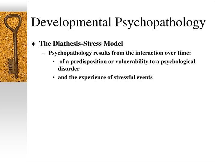 Developmental psychopathology1