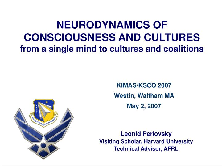 Neurodynamics of consciousness and cultures from a single mind to cultures and coalitions