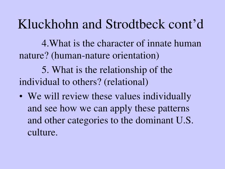 Kluckhohn and Strodtbeck cont'd