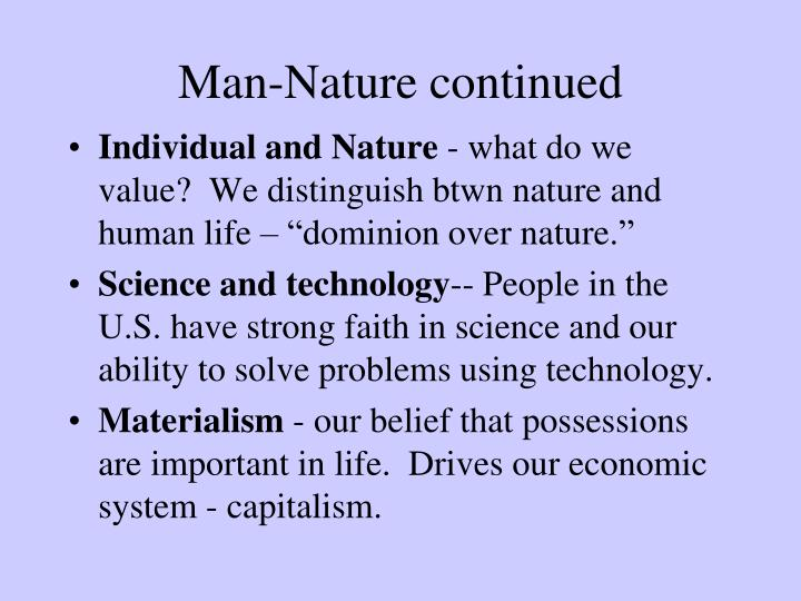 Man-Nature continued