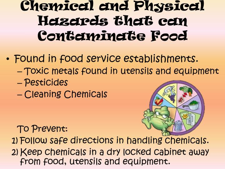 Chemical and Physical Hazards that can Contaminate Food