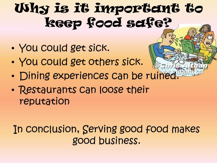 Why is it important to keep food safe