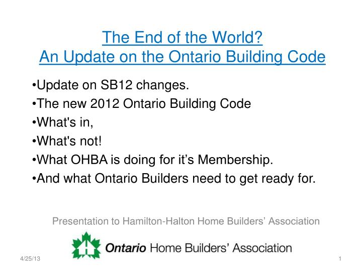 the end of the world an update on the ontario building code n.