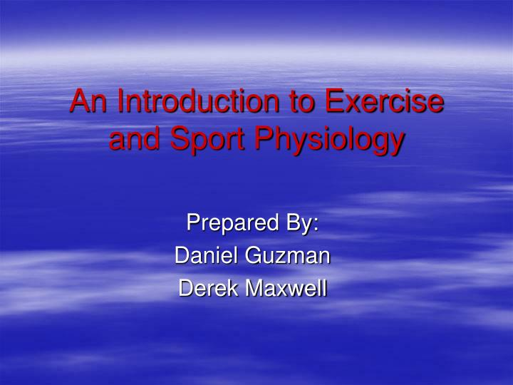 an introduction to exercise and sport physiology n.