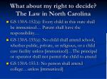 what about my right to decide the law in north carolina