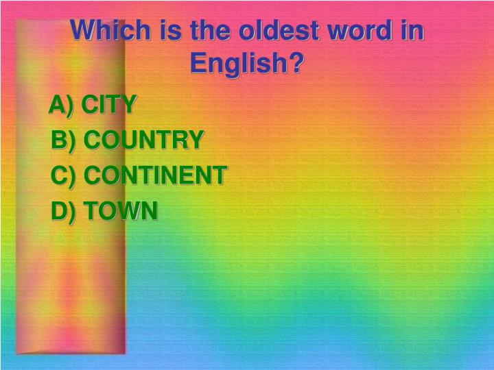 Which is the oldest word in English?