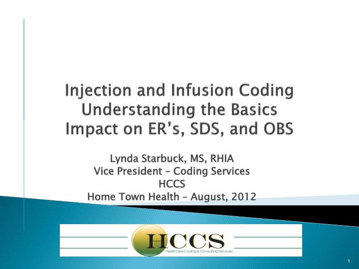 injection and infusion coding understanding the basics impact on er s sds and obs n.