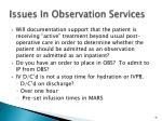 issues in observation services