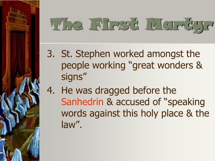 The First Martyr